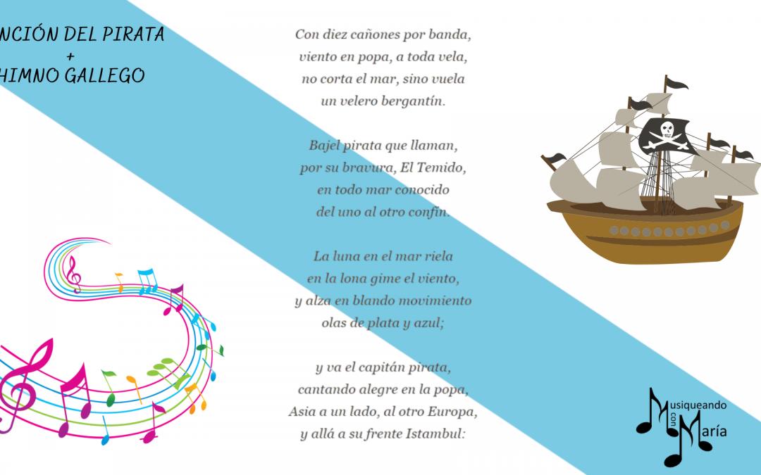 Experimento poético-musical: Canción del pirata con la melodía del himno gallego